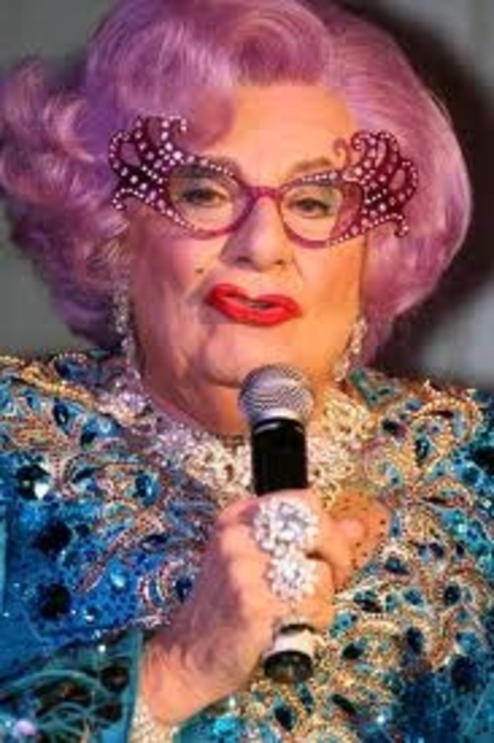 do,you,like,dame,edna,and,have,u,seen,her,live