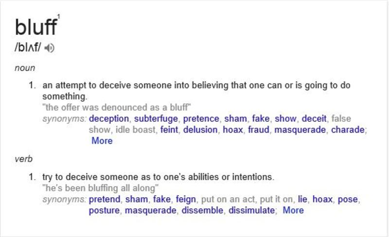 Meaning bluff  - Have you called someone's bluff?